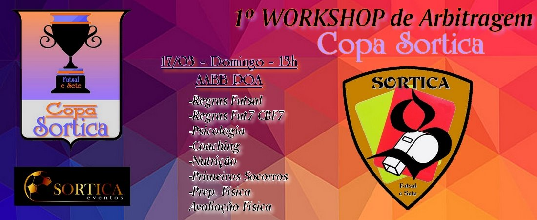 1º WORKSHOP DE ARBITRAGEM - COPA SORTICA - 2019